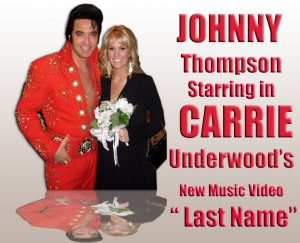 Elvis Tribute Artist Johnny Thompson and Carrie Underwood